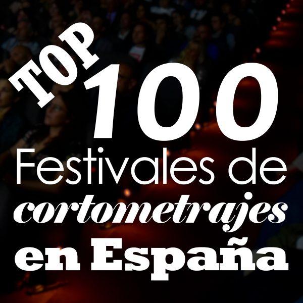 100 festivales cortometrajes españa